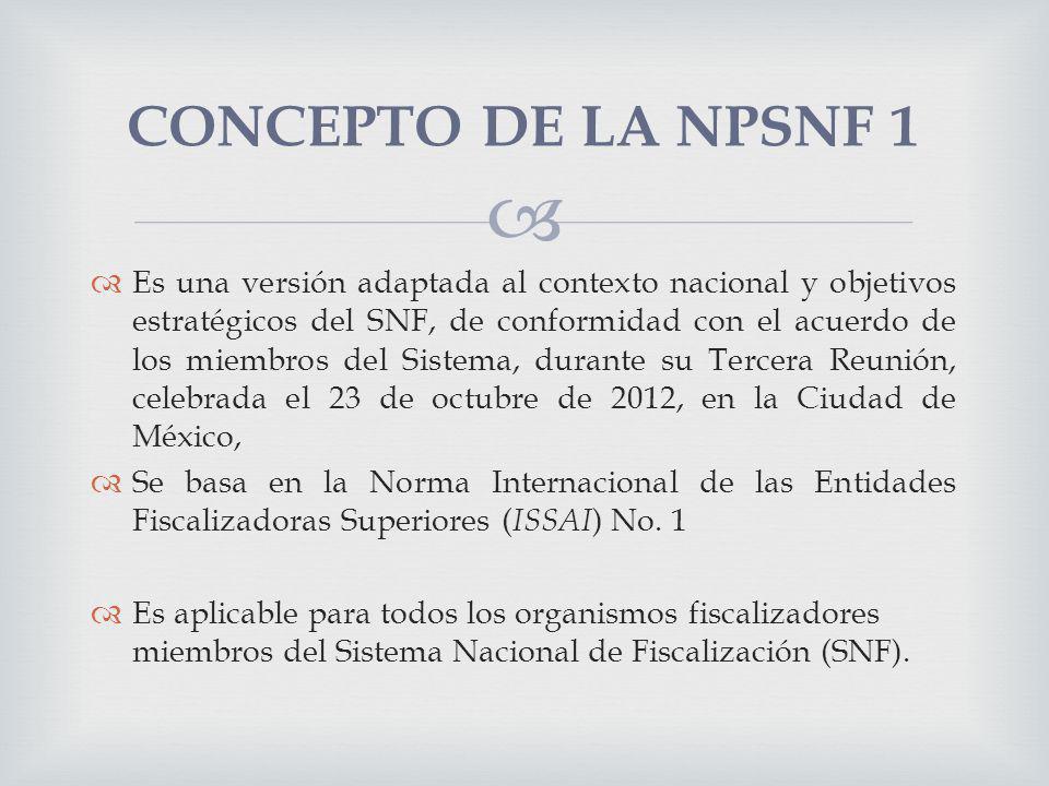 El propósito esencial de la NPSNF 1 Líneas Básicas de Fiscalización en México, consiste en determinar las bases generales sobre las cuales habrá de desempeñarse esta labor, para fortalecer las labores de auditoría del sector público, mismas que se especificarán en los siguientes niveles de esta presentación PROPOSITO DE LA NPSNF 1