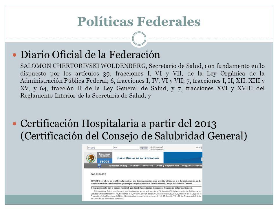 Políticas Federales Diario Oficial de la Federación SALOMON CHERTORIVSKI WOLDENBERG, Secretario de Salud, con fundamento en lo dispuesto por los artíc