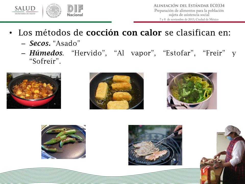 Los métodos de cocción con calor se clasifican en: – Secos. Asado – Húmedos. Hervido, Al vapor, Estofar, Freír y Sofreír.