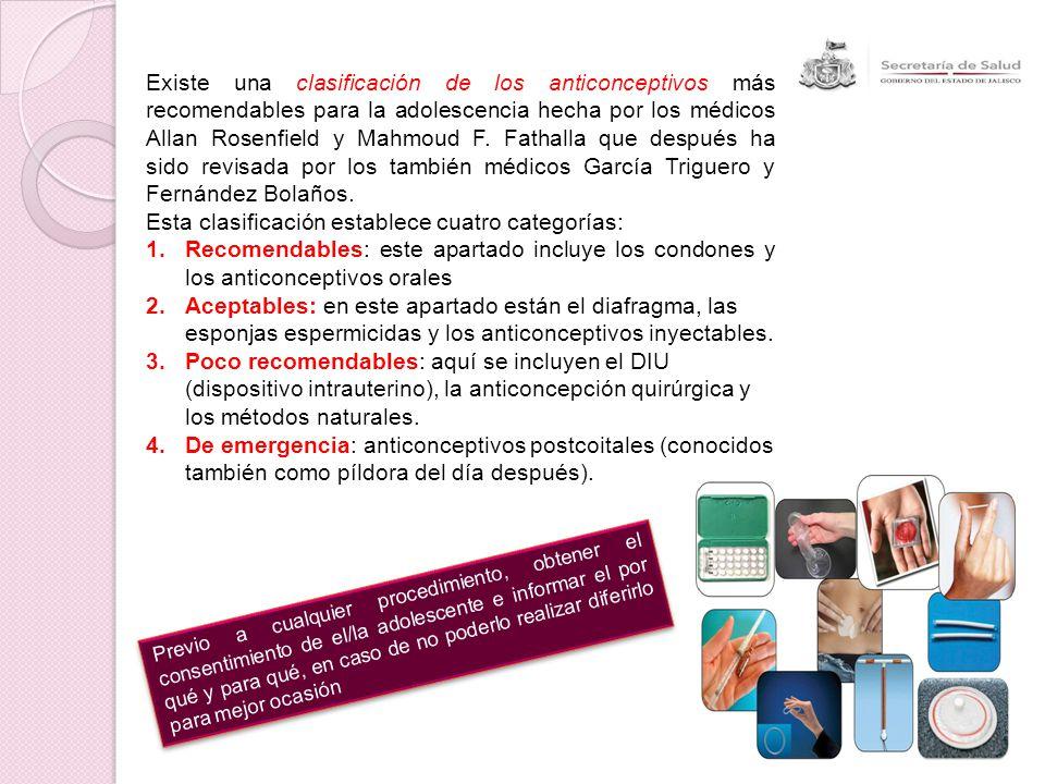 Existe una clasificación de los anticonceptivos más recomendables para la adolescencia hecha por los médicos Allan Rosenfield y Mahmoud F. Fathalla qu
