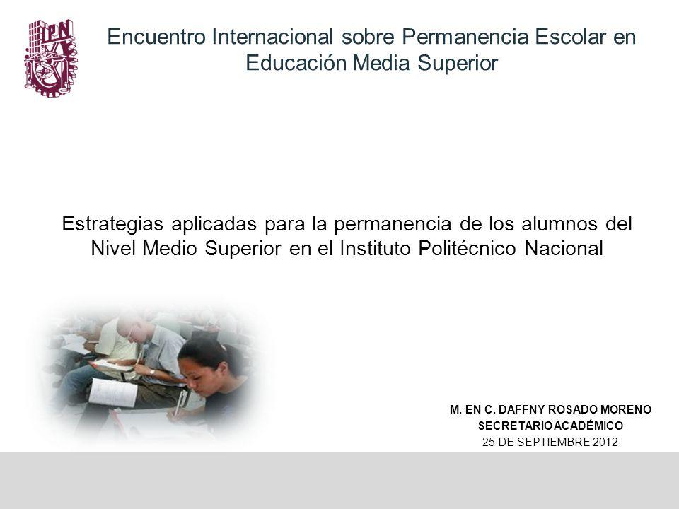 Encuentro Internacional sobre Permanencia Escolar en Educación Media Superior Extendemos una atenta invitación del 22 al 24 de octubre