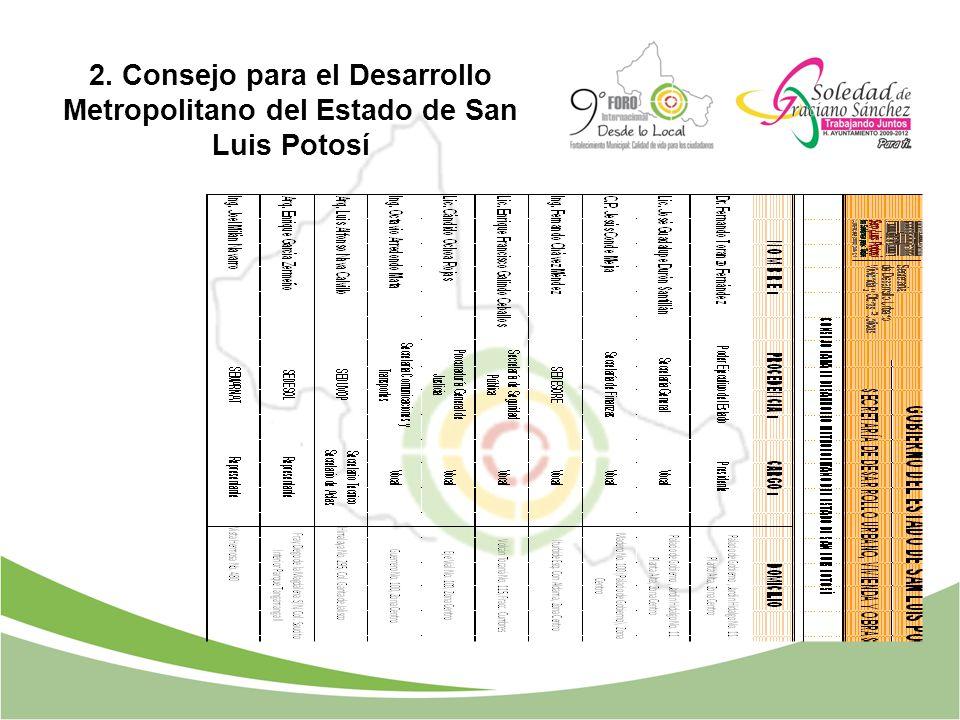 2. Consejo para el Desarrollo Metropolitano del Estado de San Luis Potosí