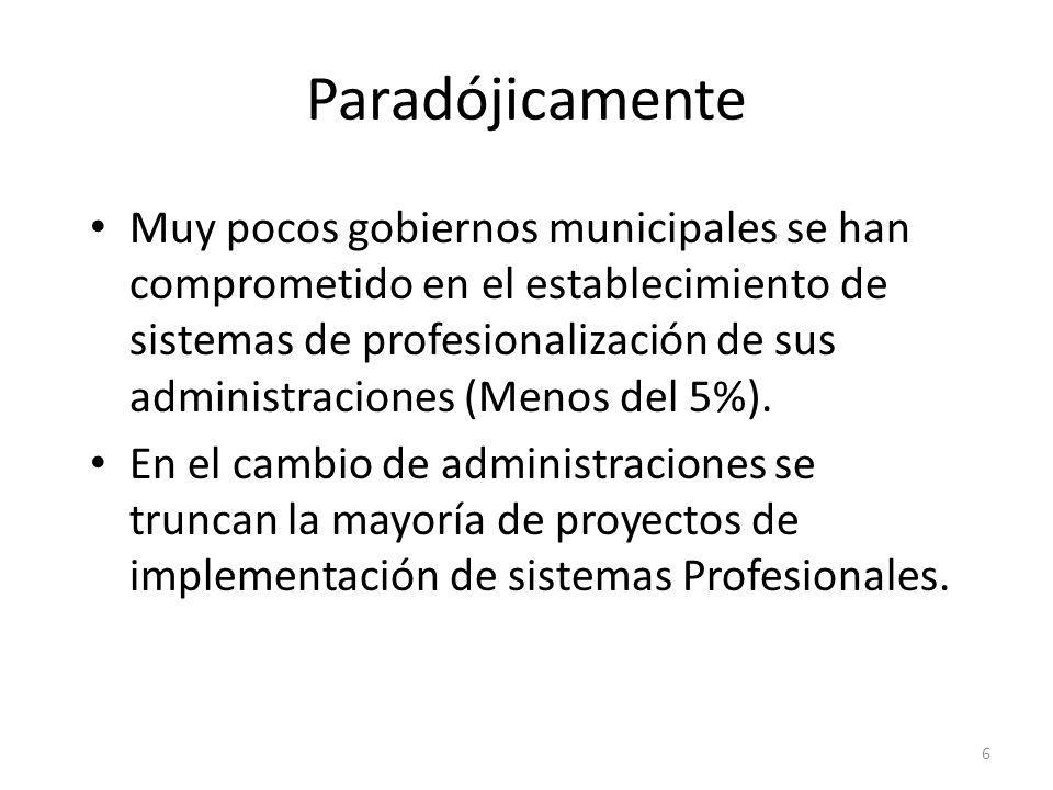 No se han formado aun los suficientes técnicos con la experiencia y capacidad para implementar los sistemas que requiere la profesionalización de las administraciones locales 7