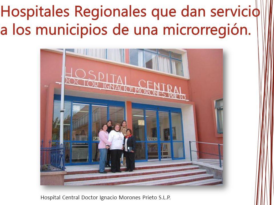 Hospital Central Doctor Ignacio Morones Prieto S.L.P.