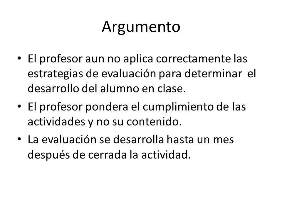Problema ¿Cuál es la estrategia a seguir para que el profesor entregue oportuna y completa la evaluación a los estudiantes para que denoten su aprovechamiento en el curso?