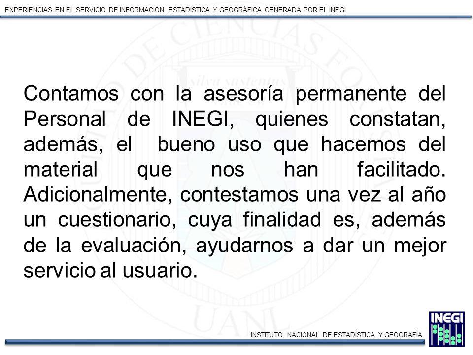 EXPERIENCIAS EN EL SERVICIO DE INFORMACIÓN ESTADÍSTICA Y GEOGRÁFICA GENERADA POR EL INEGI FCFUANL