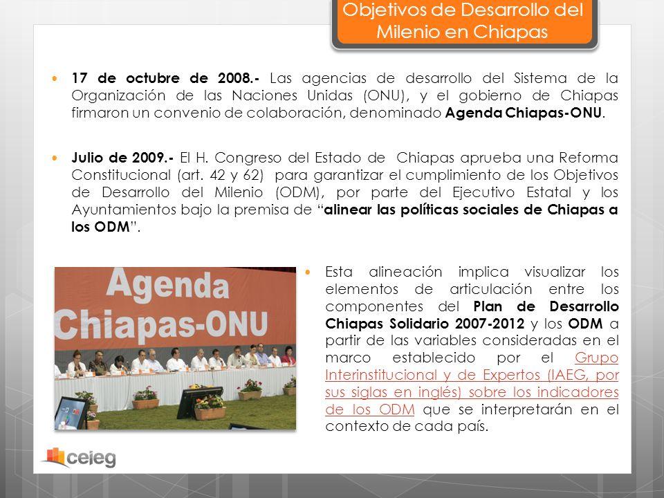 Objetivos de Desarrollo del Milenio en Chiapas 17 de octubre de 2008.- Las agencias de desarrollo del Sistema de la Organización de las Naciones Unida