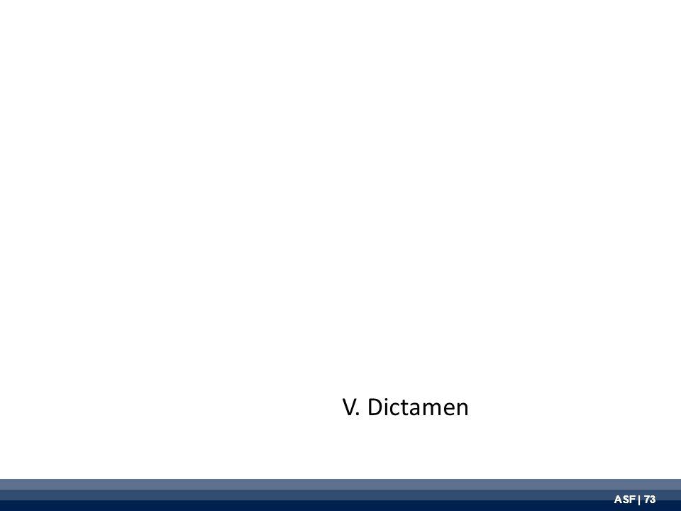ASF | 73 V. Dictamen