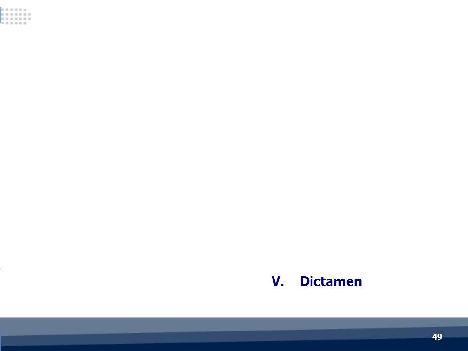 V. Dictamen 49