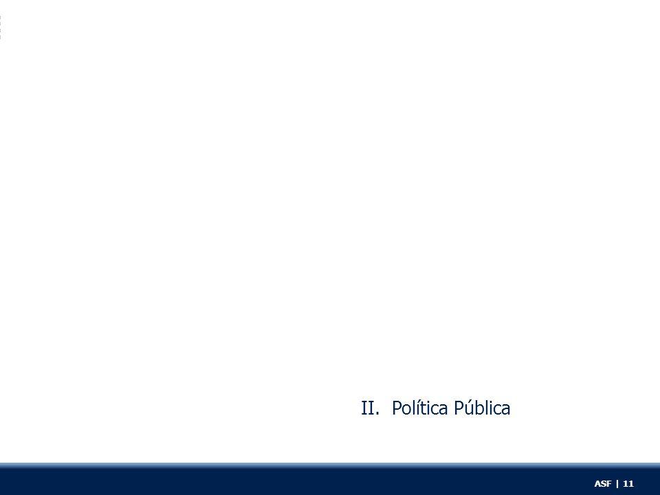 II. Política Pública ASF | 11