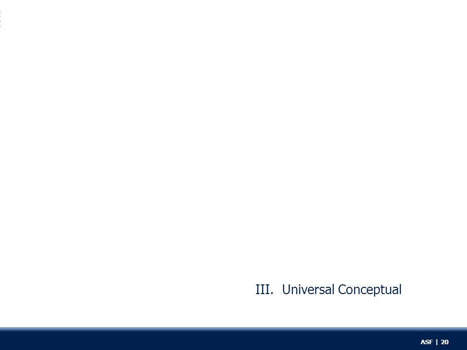 III. Universal Conceptual ASF | 20