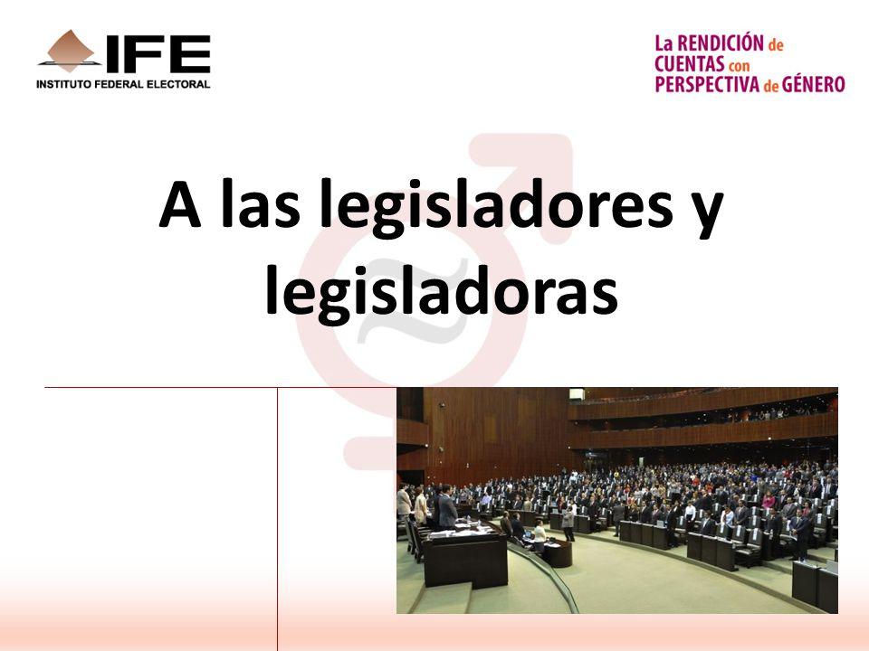 A las legisladores y legisladoras