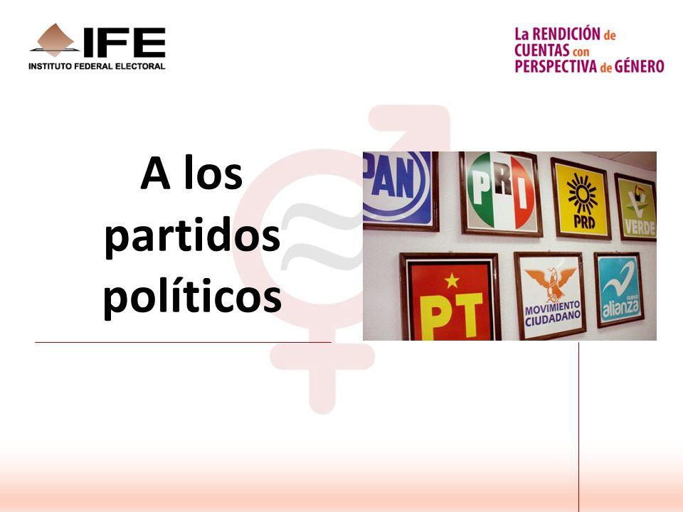 A los partidos políticos