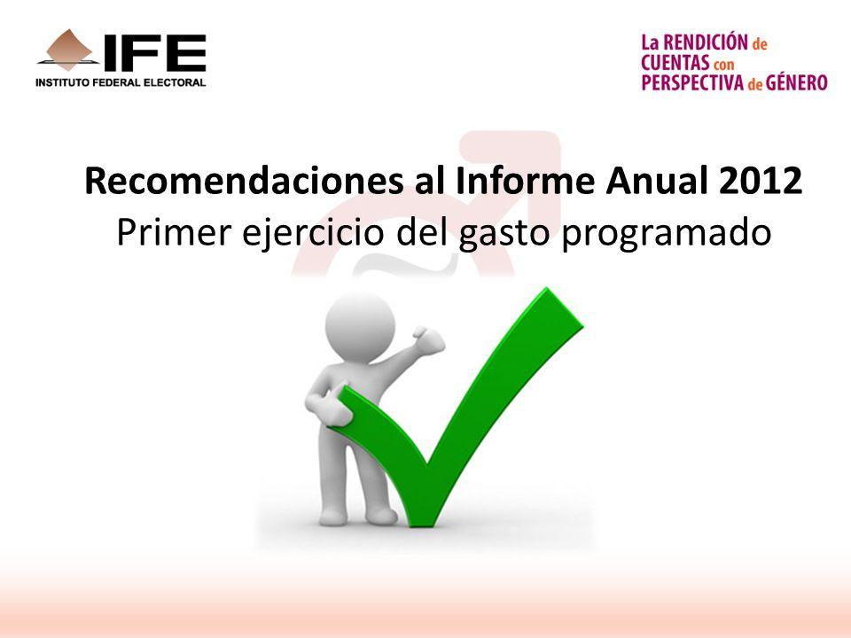 Recomendaciones al Informe Anual 2012 Primer ejercicio del gasto programado