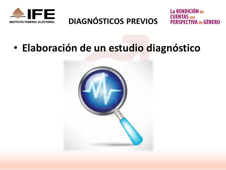 DIAGNÓSTICOS PREVIOS Elaboración de un estudio diagnóstico