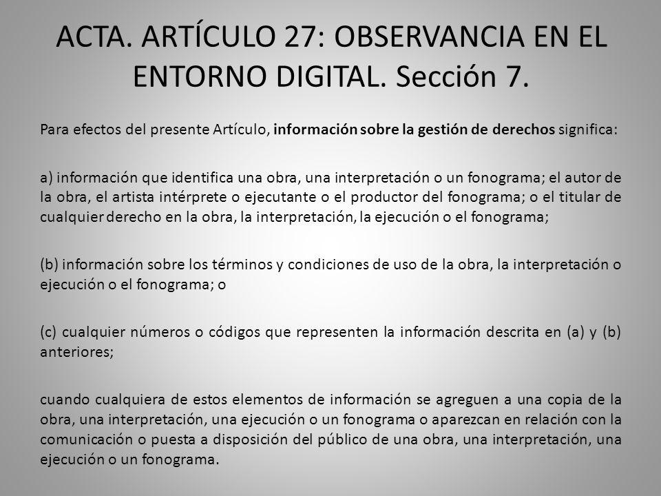 ACTA. ARTÍCULO 27: OBSERVANCIA EN EL ENTORNO DIGITAL.
