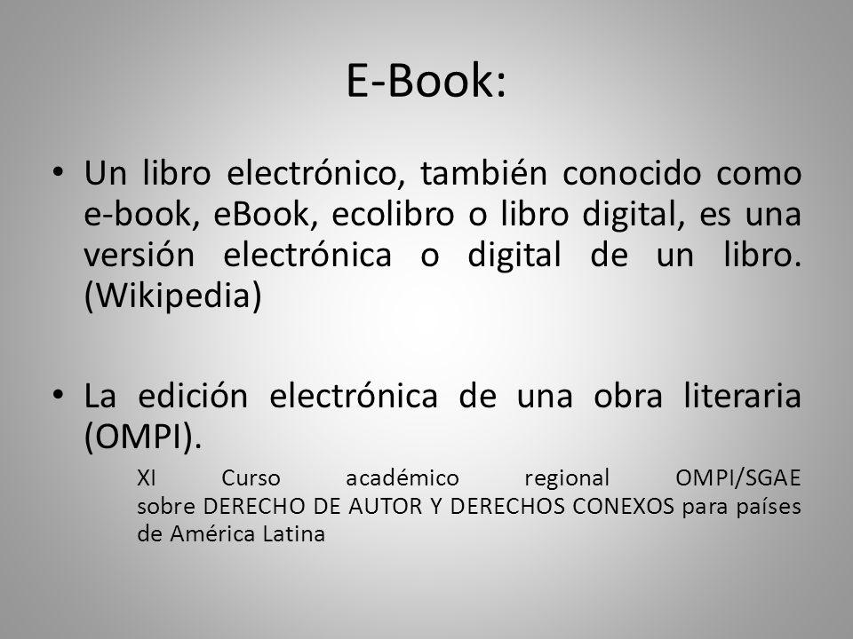 E-Book: Un libro electrónico, también conocido como e-book, eBook, ecolibro o libro digital, es una versión electrónica o digital de un libro.