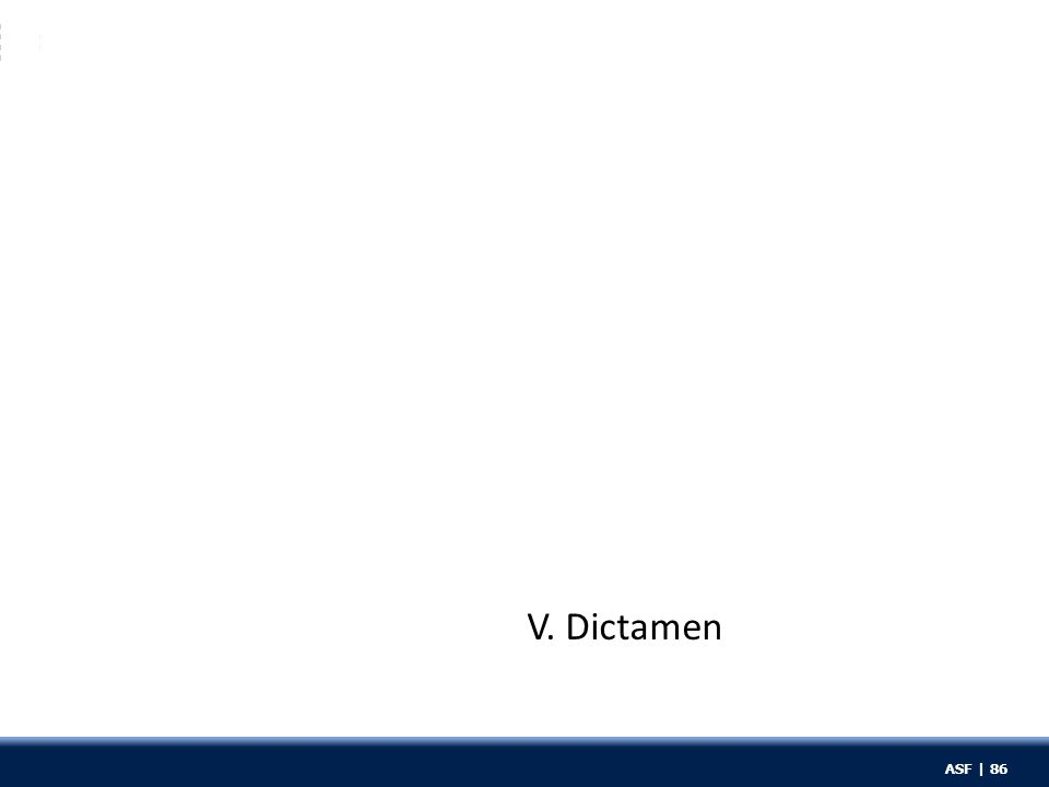 ASF | 86 V. Dictamen ASF | 86