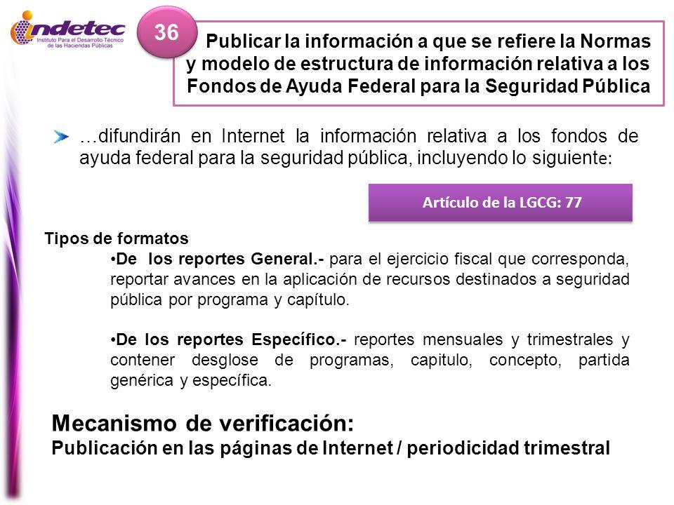 Publicar la información a que se refiere la Normas y modelo de estructura de información relativa a los Fondos de Ayuda Federal para la Seguridad Públ
