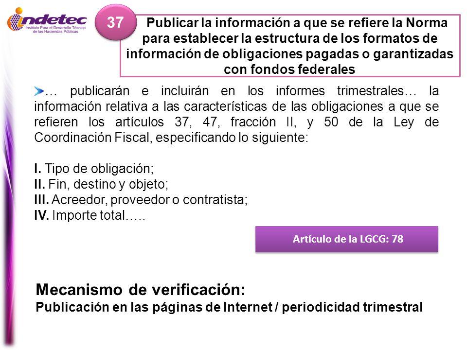 Publicar la información a que se refiere la Norma para establecer la estructura de los formatos de información de obligaciones pagadas o garantizadas