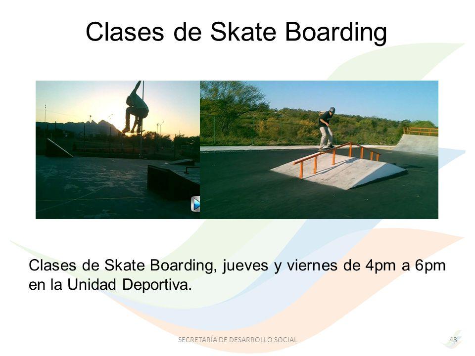 Clases de Skate Boarding, jueves y viernes de 4pm a 6pm en la Unidad Deportiva.