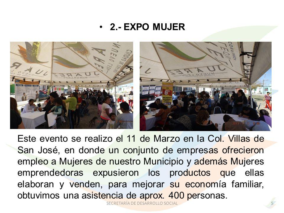 2.- EXPO MUJER Este evento se realizo el 11 de Marzo en la Col.
