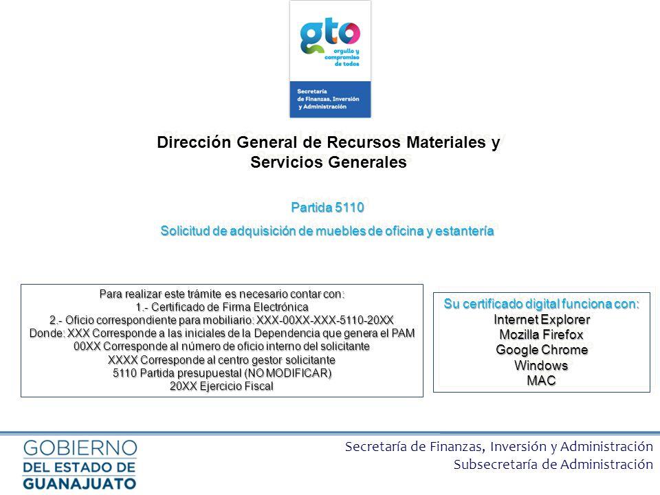 Secretaría de Finanzas, Inversión y Administración Subsecretaría de Administración Dirección General de Recursos Materiales y Servicios Generales Part
