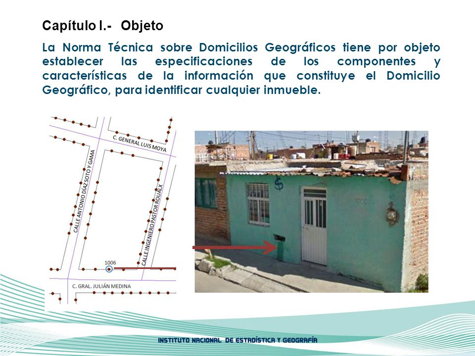La Norma Técnica sobre Domicilios Geográficos tiene por objeto establecer las especificaciones de los componentes y características de la información