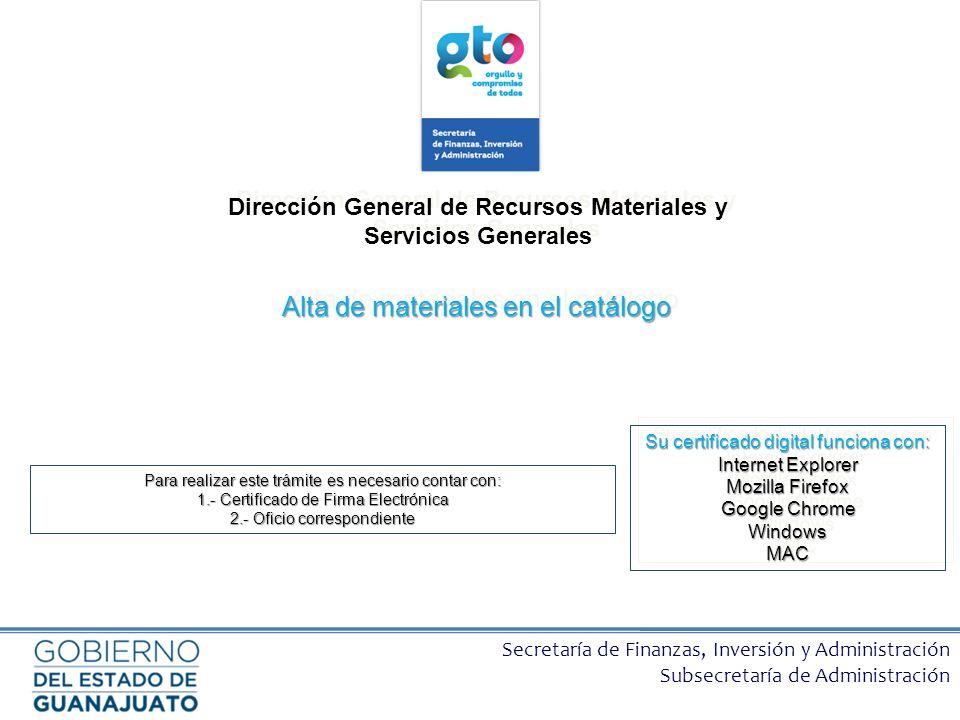 Secretaría de Finanzas, Inversión y Administración Subsecretaría de Administración Dirección General de Recursos Materiales y Servicios Generales Alta