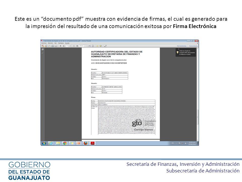 Secretaría de Finanzas, Inversión y Administración Subsecretaría de Administración Este es un documento pdf muestra con evidencia de firmas, el cual e