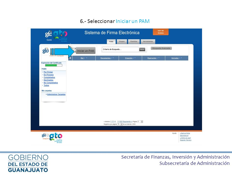 Secretaría de Finanzas, Inversión y Administración Subsecretaría de Administración 6.- Seleccionar Iniciar un PAM