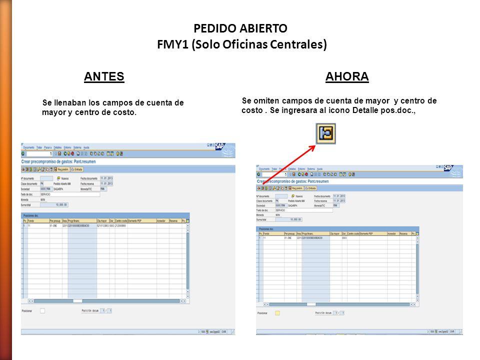 Se omiten campos de cuenta de mayor y centro de costo. Se ingresara al icono Detalle pos.doc., Se llenaban los campos de cuenta de mayor y centro de c