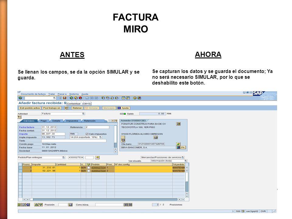 Se llenan los campos, se da la opción SIMULAR y se guarda. Se capturan los datos y se guarda el documento; Ya no será necesario SIMULAR, por lo que se