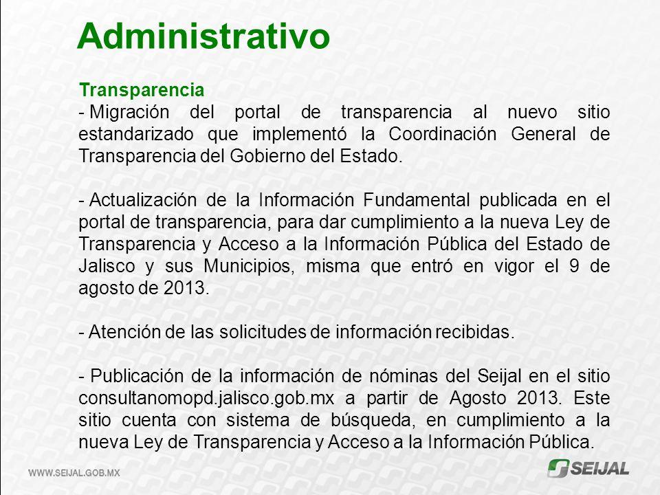 Transparencia - Migración del portal de transparencia al nuevo sitio estandarizado que implementó la Coordinación General de Transparencia del Gobierno del Estado.
