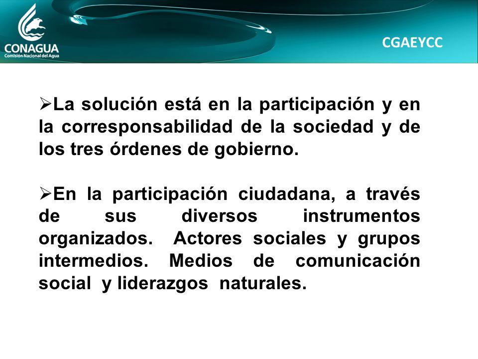CGAEYCC La solución está en la participación y en la corresponsabilidad de la sociedad y de los tres órdenes de gobierno.