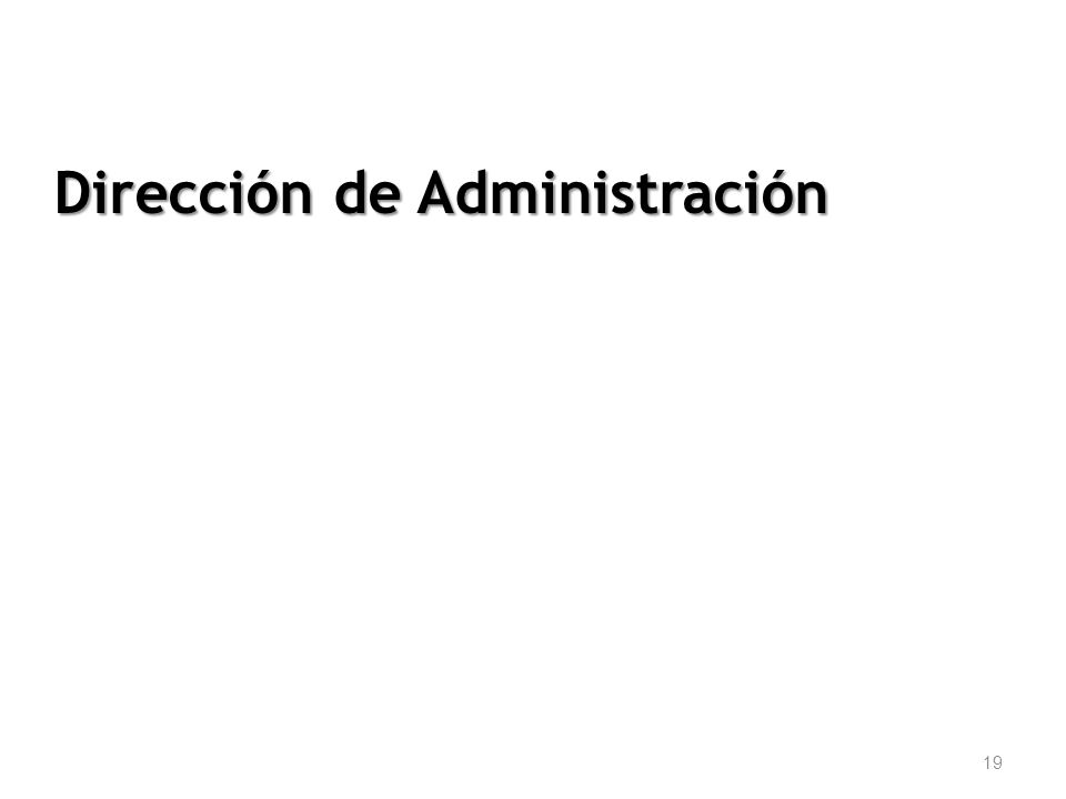 19 Dirección de Administración