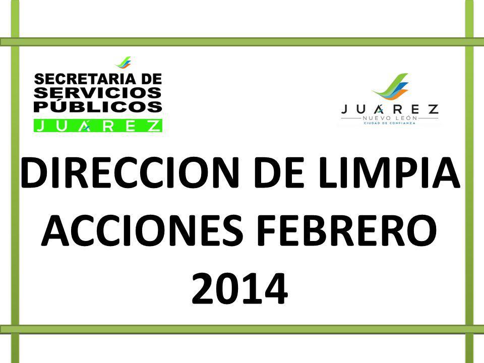 DIRECCION DE LIMPIA ACCIONES FEBRERO 2014