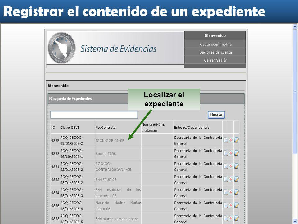 Localizar el expediente Registrar el contenido de un expediente