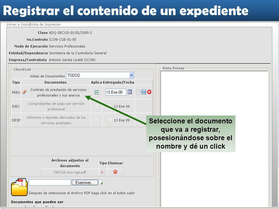 Seleccione el documento que va a registrar, posesionándose sobre el nombre y dé un click Registrar el contenido de un expediente