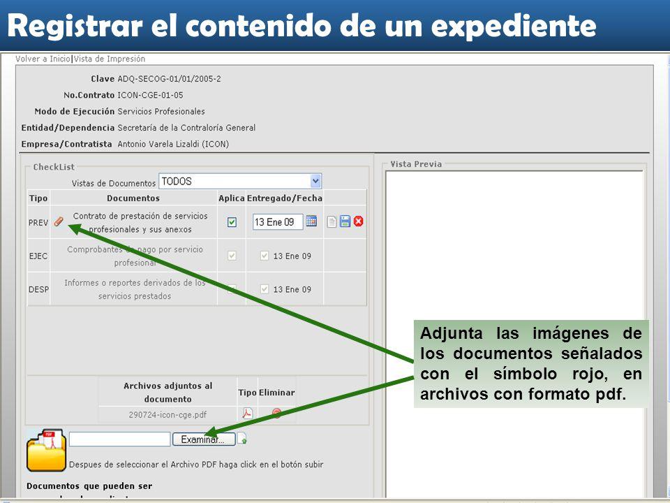 Adjunta las imágenes de los documentos señalados con el símbolo rojo, en archivos con formato pdf.
