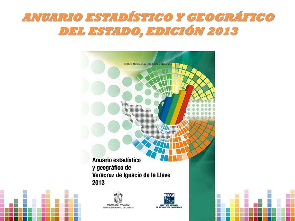 ANUARIO ESTADÍSTICO Y GEOGRÁFICO DEL ESTADO, EDICIÓN 2013