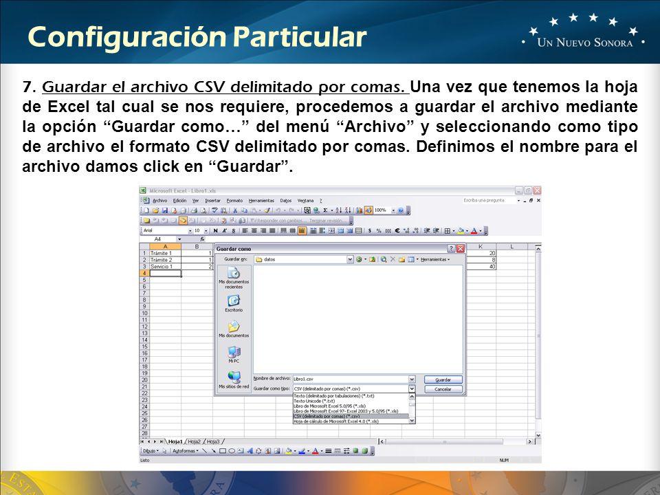 7. Guardar el archivo CSV delimitado por comas. Una vez que tenemos la hoja de Excel tal cual se nos requiere, procedemos a guardar el archivo mediant