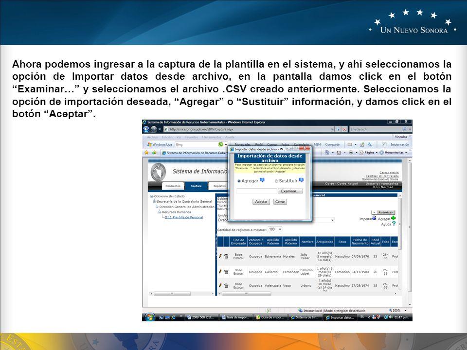 Ahora podemos ingresar a la captura de la plantilla en el sistema, y ahí seleccionamos la opción de Importar datos desde archivo, en la pantalla damos