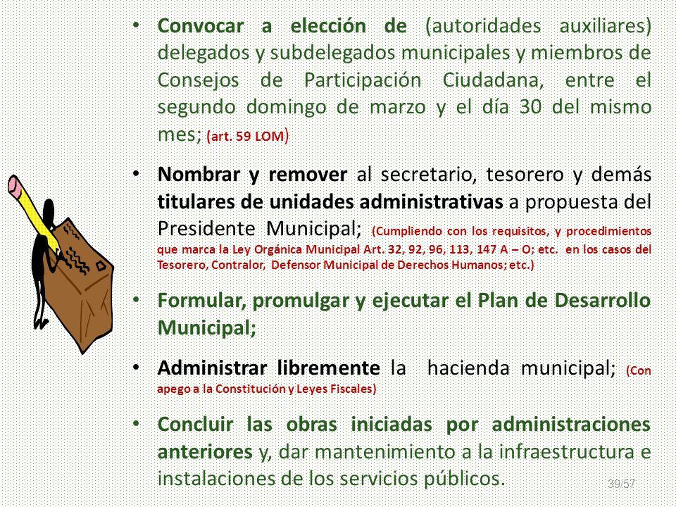 39/57 Convocar a elección de (autoridades auxiliares) delegados y subdelegados municipales y miembros de Consejos de Participación Ciudadana, entre el