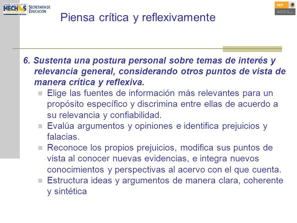 Piensa crítica y reflexivamente 6.