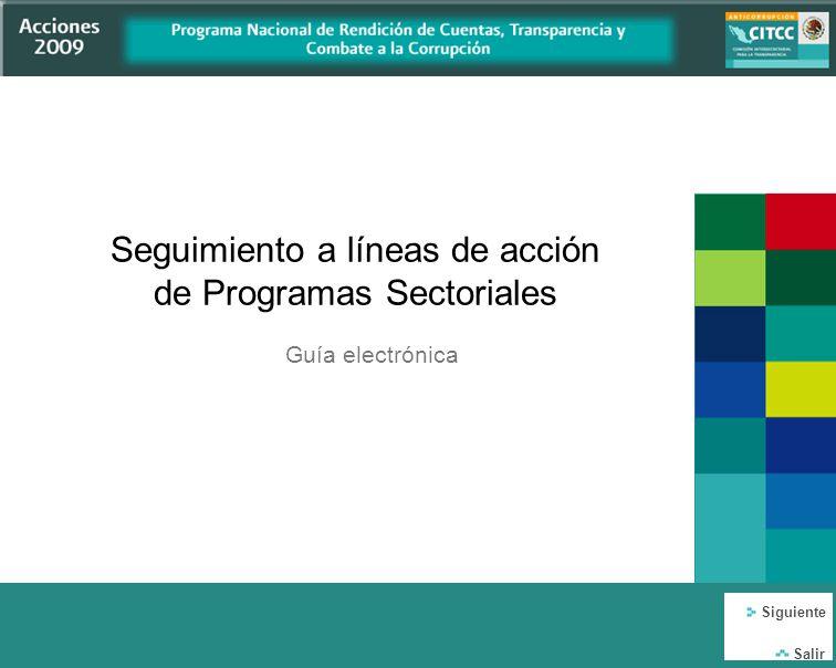 El pasado 9 de diciembre, en el marco del día mundial contra la corrupción, el Presidente Felipe Calderón Hinojosa y el Secretario de la Función Pública Salvador Vega Casillas, dieron a conocer el Programa Nacional de Rendición de Cuentas, Transparencia y Combate a la Corrupción (PNRCTCC), 2008-2012.