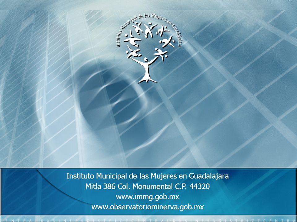 Instituto Municipal de las Mujeres en Guadalajara Mitla 386 Col.