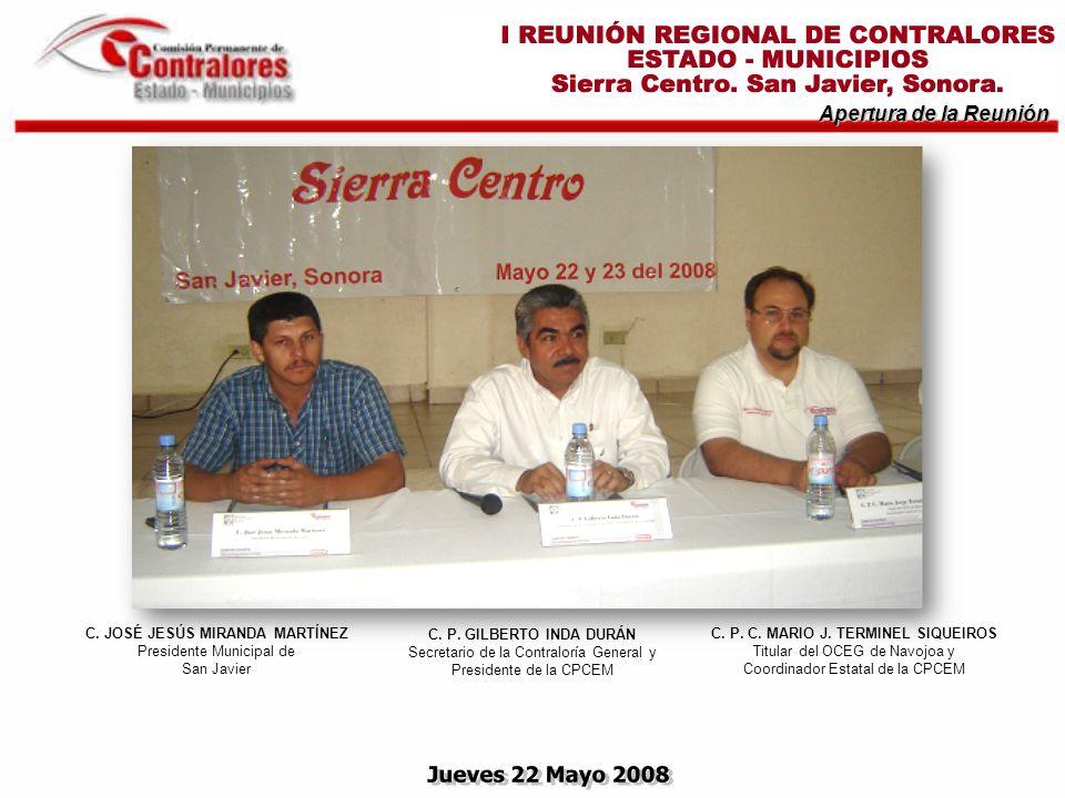 Apertura de la Reunión C. JOSÉ JESÚS MIRANDA MARTÍNEZ Presidente Municipal de San Javier C.