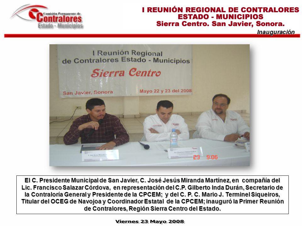 Inauguración El C. Presidente Municipal de San Javier, C.