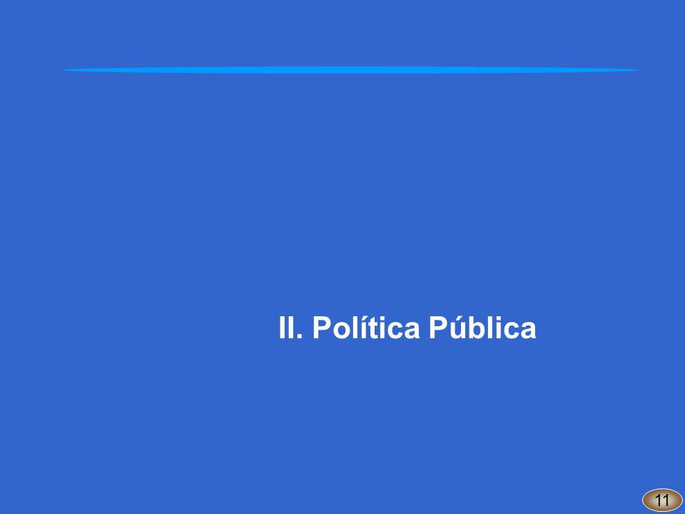 II.Política Pública 11
